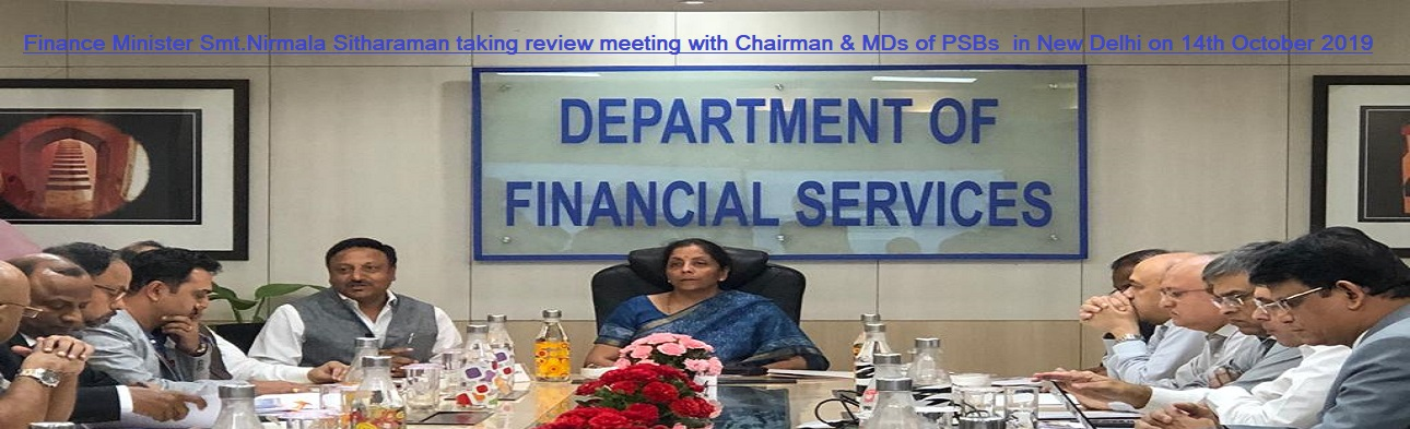 Finance Minister Smt. Nirmala Sitharaman taking review meeting with Chairman & MDs of PSBs  in New Delhi